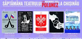 Săptămâna Teatrului Polonez are loc la Chișinău