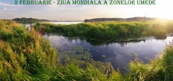 Ziua Mondială a Zonelor Umede e marcată astăzi
