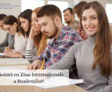Ziua Internațională a Studenților. Mesajul Ministerul Educației!