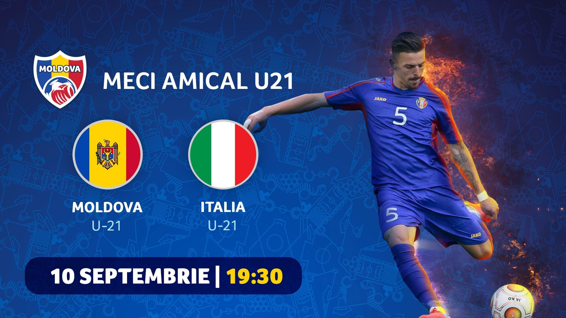 Moldova – Italia. Tinerii tricolori vor disputa un meci cu reprezentativa din Italia