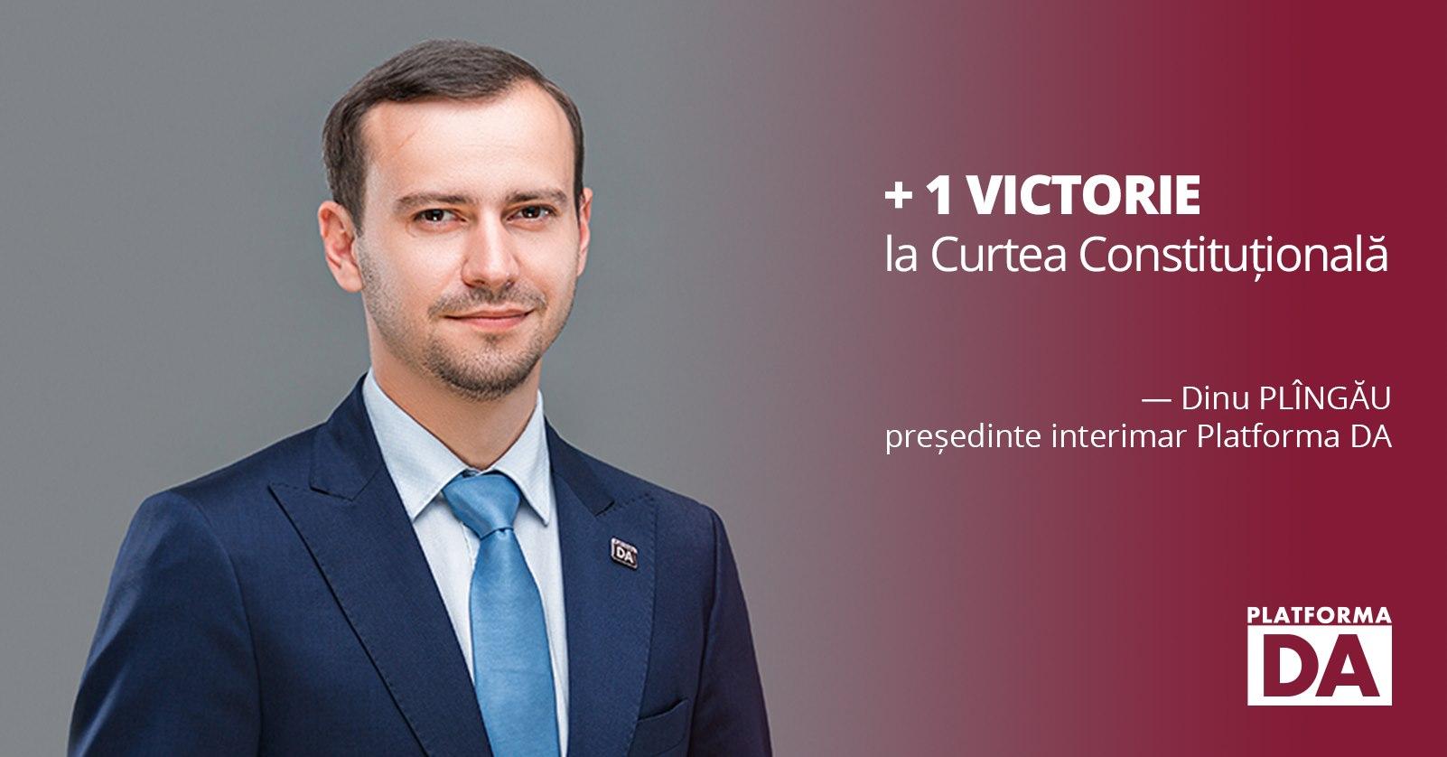 Dinu Plîngău și Platforma DA au câștigat din nou la Curtea Constituțională
